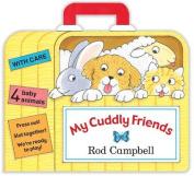 My Cuddly Friends [Board book]