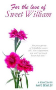 For the Love of Sweet William