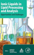 Ionic Liquids in Lipid Processing and Analysis