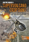 Can You Survive a Supervolcano Eruption?: An Interactive Doomsday Adventure (You Choose