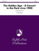 Alfred 81-BQ27271 The Golden Age- A Concert in the Park circa 1900 - Music Book
