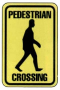 Olympia Sports SA211P 30cm . x 46cm . Sign - Pedestrian Crossing - Reflective