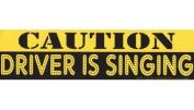 AzureGreen EBCAUD Caution Driver is Singing Bumper Sticker