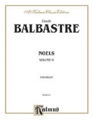 Alfred 00-K03117 BALABASTRE NOELS VOL 2 ORGAN