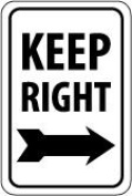 Olympia Sports SF855P 30cm . x 46cm . Sign - Keep Right