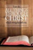 Bulletin - I Can Do All Things Through Christ/Open Bible