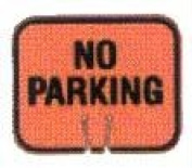 Olympia Sports SF062P Snap-On Cone Sign - NO PARKING
