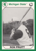 Autograph Warehouse 101198 Ron Pruitt Baseball Card Michigan State 1990 Collegiate Collection No. 87