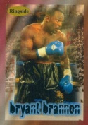 Autograph Warehouse 84404 Bryant Brannon Card Boxing 1996 Ringside No .25