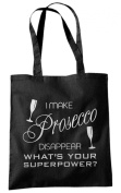 I Make Prosecco Disappear Tote Bag Black + Silver