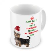Keep Calm And Hug A Yorkshire Terrier At Christmas / Xmas / Festive Novelty Gift Mug