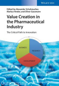 Value Creation in the Pharmaceutical Industry