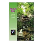Milestone Press 103209 Waterfall Hikes of Upstate South Carolina by Thomas King