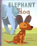 Elephant & The Dog