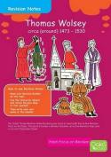 Thomas Wolsey c. 1473 - 1530