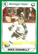 Autograph Warehouse 101325 Mike Donnelly Hockey Card Michigan State 1990 Collegiate Collection No. 136