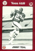 Jimmy Teal Football Card (Texas A & M) 1991 Collegiate Collection No.18