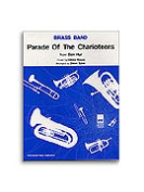 Alfred 55-9270A Parade of the Charioteers - Music Book