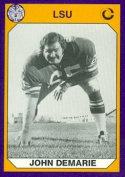 Autograph Warehouse 91467 John Demarie Football Card Lsu 1990 Collegiate Collection No. 89