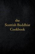 Scottish Buddhist Cookbook