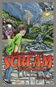 Tales to Make You Scream for Your Momma