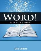 Word! Teen Talk Journal