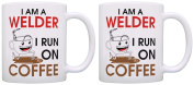 Welding Gifts I am a Welder I Run on Coffee Funny Coworker 2 Pack Gift Coffee Mugs Tea Cups White