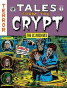 The Ec Archives; Tales from the Crypt Volume 2