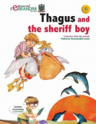 Thagus and the Sheriff Boy