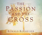The Passion and the Cross [Audio]