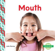 Mouth (Your Body)