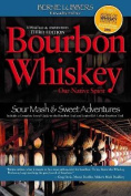 Bourbon Whiskey Our Native Spirit