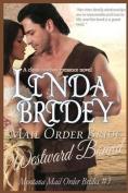Mail Order Bride - Westward Bound (Montana Mail Order Brides