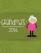 Grandma's Remember Everything Diary 2016