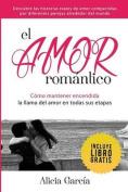El Amor Romantico [Spanish]