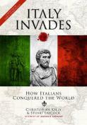 Italy Invades