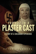 The Boy in a Plaster Cast