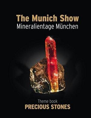 The Munich Show / Mineralientage Munchen: Theme Book Precious Stones