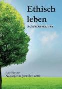 Ethisch Leben [GER]