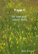 Y Sym 1 for Four Part Concert Band