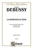 Alfred 00-K06886 DEBUSSY LA DAMOISELLE ELUE V.S