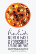 Relish North East and Yorkshire - Second Helping