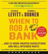 When to Rob a Bank [Audio]