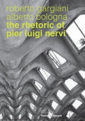 The Rhetoric of Pier Luigi Nervi