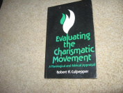 Evaluating the Charismatic Movement