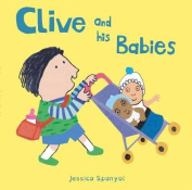 Clive and his Babies (All About Clive) [Board book]