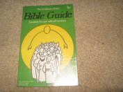 The scripture Union Bible Guide .