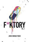 F*ktory Vol. 1 (F*ktory)