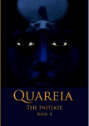 Quareia the Initiate Book Eight
