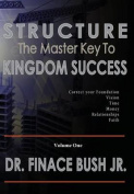 Structure - The Master Key to Kingdom Success.